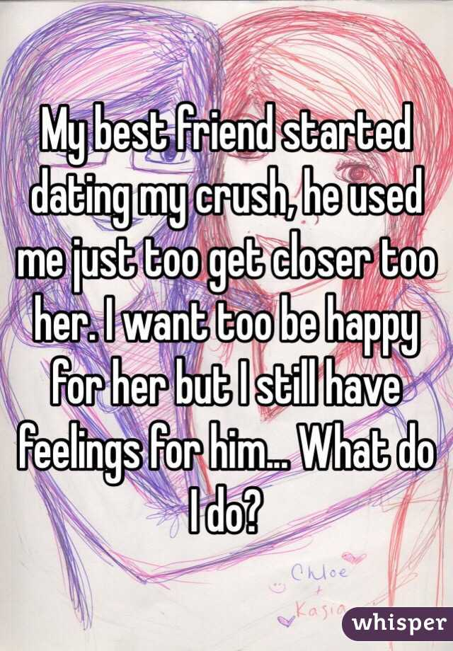 my best friend started dating