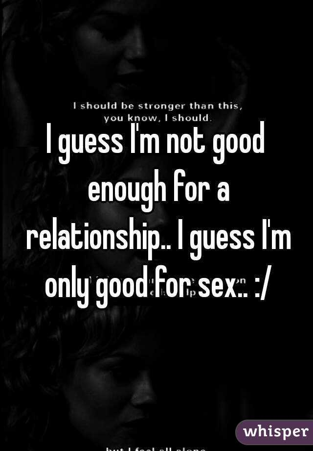Is good sex enough in a relationship