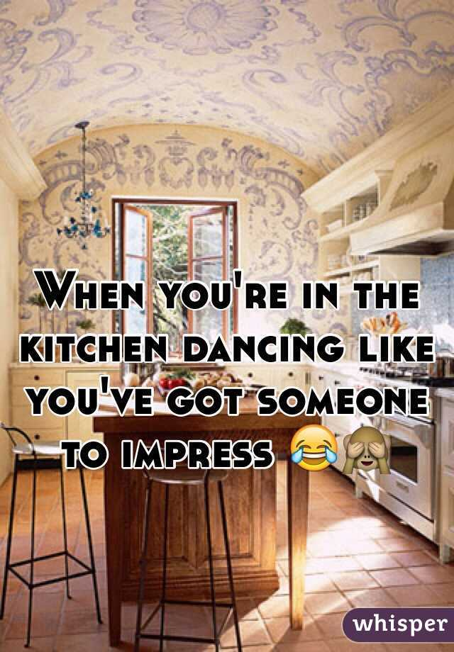 When you're in the kitchen dancing like you've got someone to impress 😂🙈