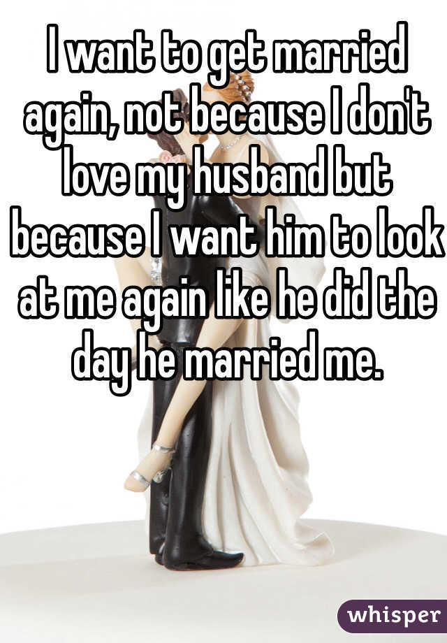 how to make my husband to love me again
