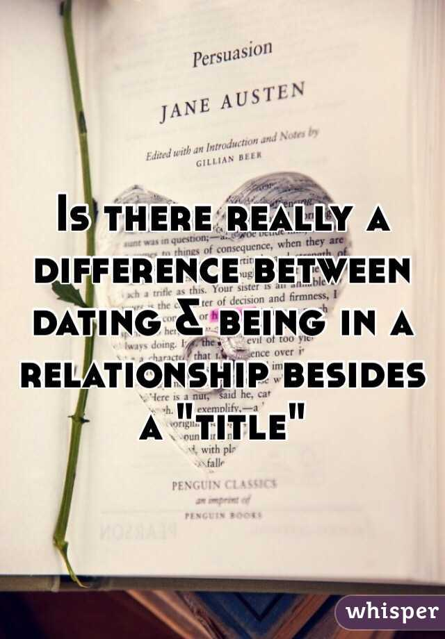 the difference between dating and relationship