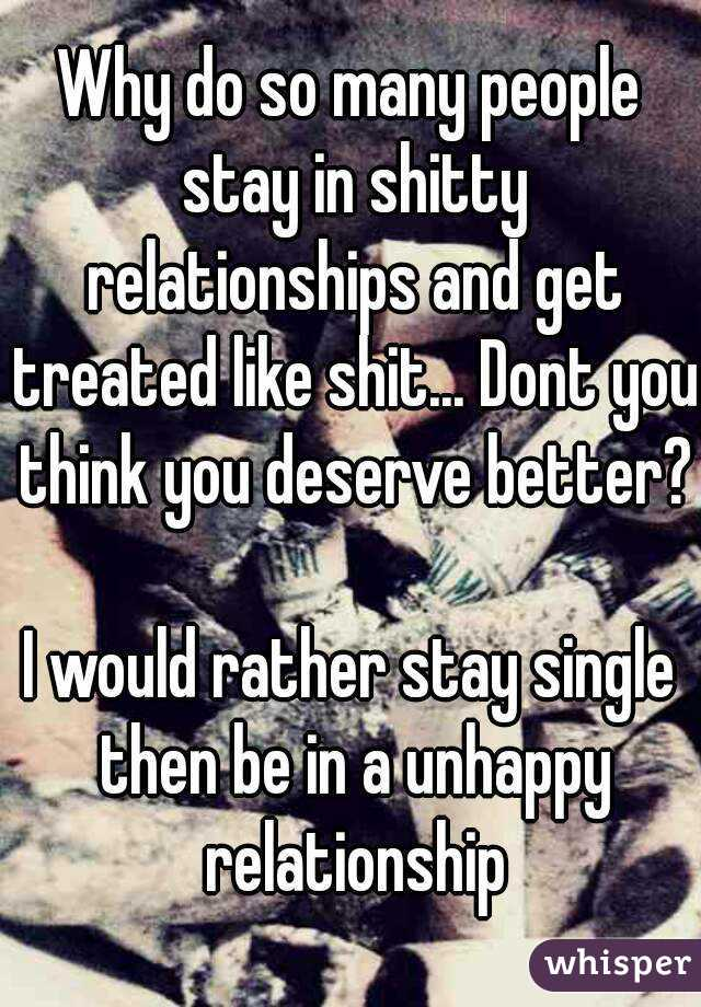 Why Do People Stay In Unhappy Relationships
