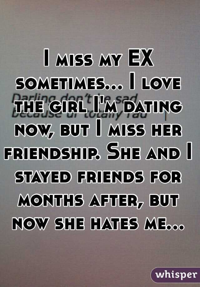 Im Dating But I Miss My Ex
