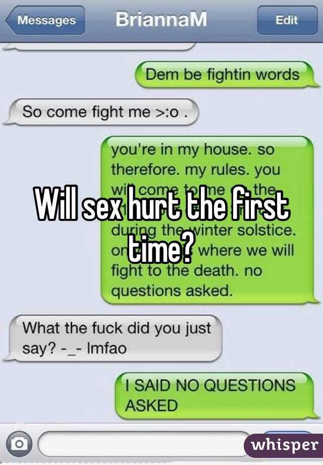 Does first hurt sex time why