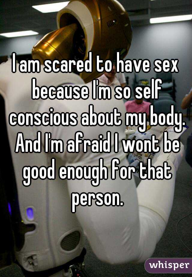 Self conscious about have sex