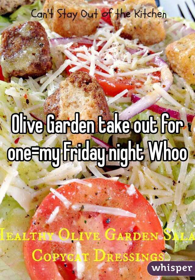 Olive Garden take out for one=my Friday night Whoo