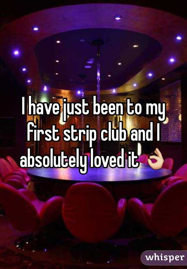 I have just been to my first strip club and I absolutely loved it 👌
