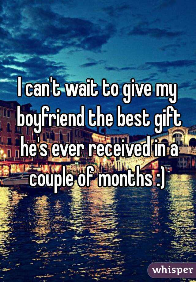 what is the best gift for my boyfriend