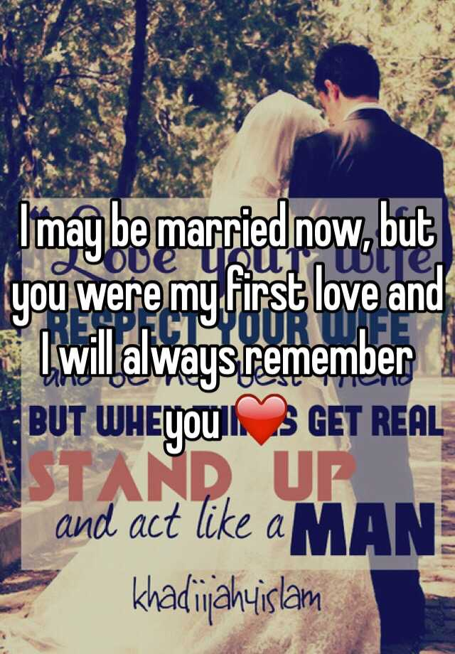 marrying your first love