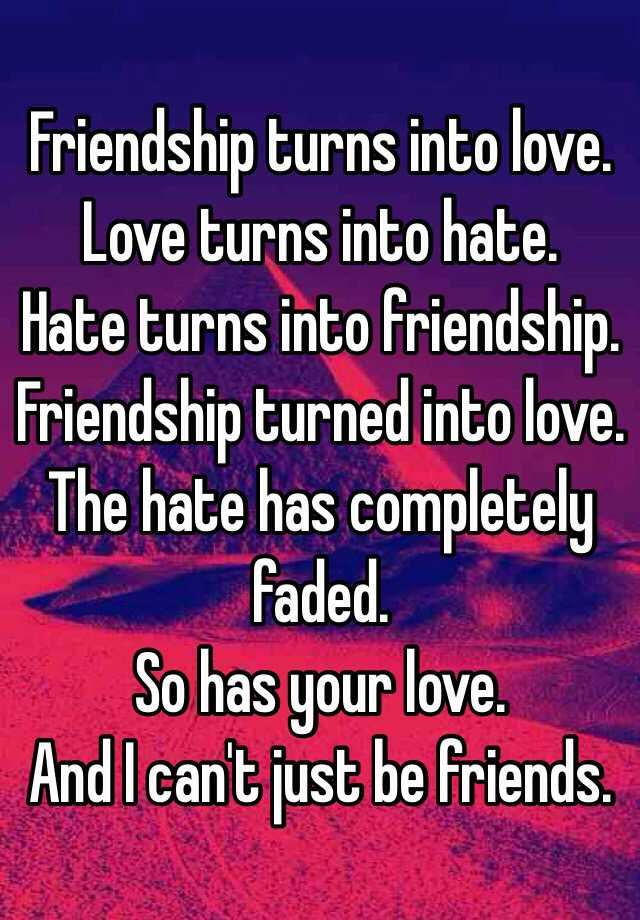 Friendship turned into love