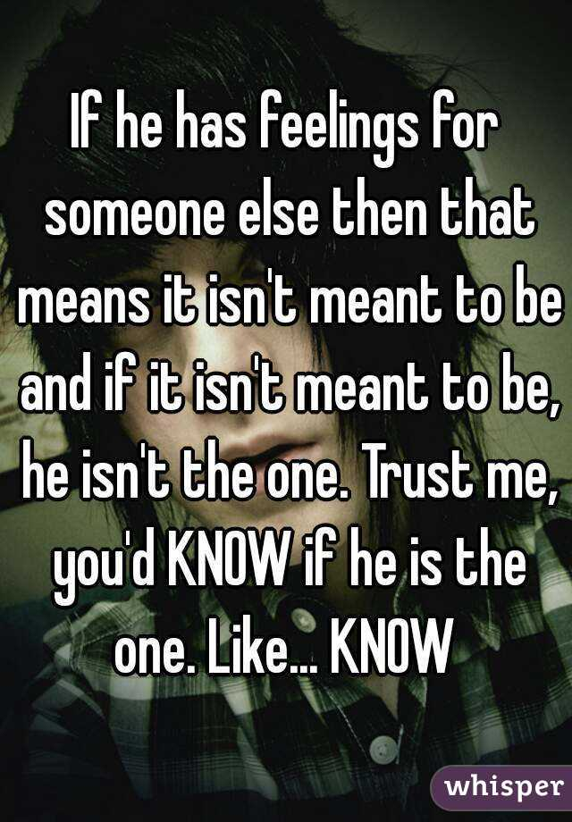 How Do I Know He Has Feelings For Me