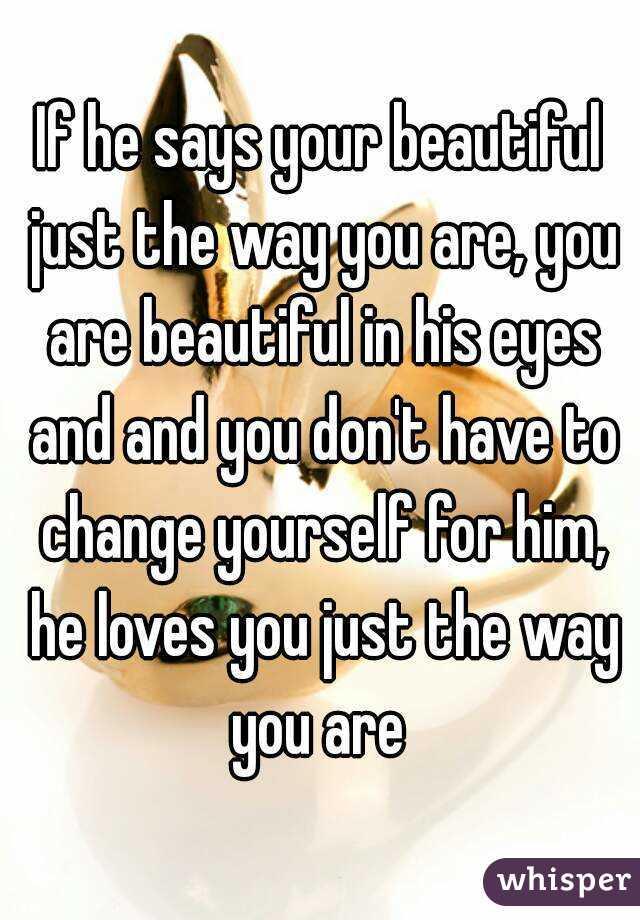 When a man tells you you re beautiful