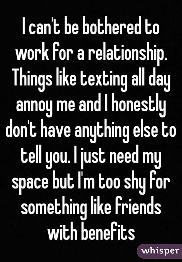 I Can T Be Bothered With My Relationship