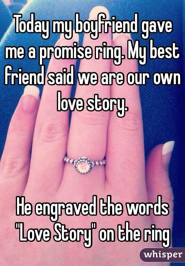 My boyfriend gave me a promise ring