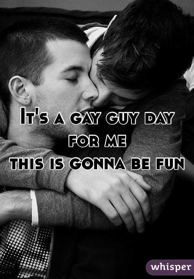 It's a gay guy day for me this is gonna be fun