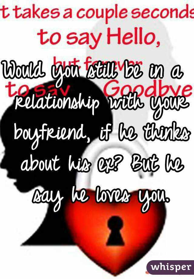 what if he still loves his ex