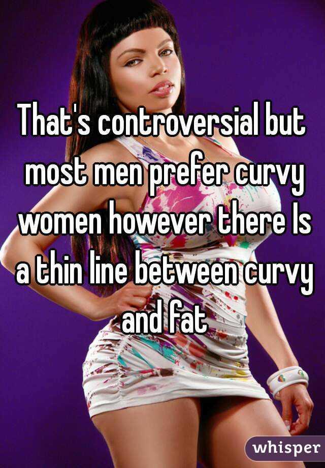 Do men prefer curves
