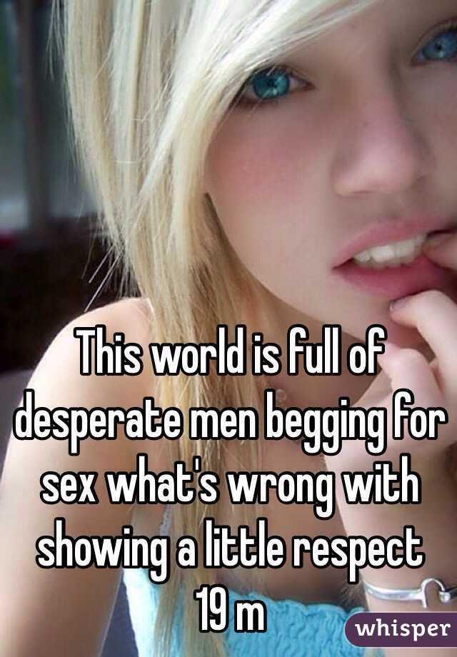Men desperate for sex