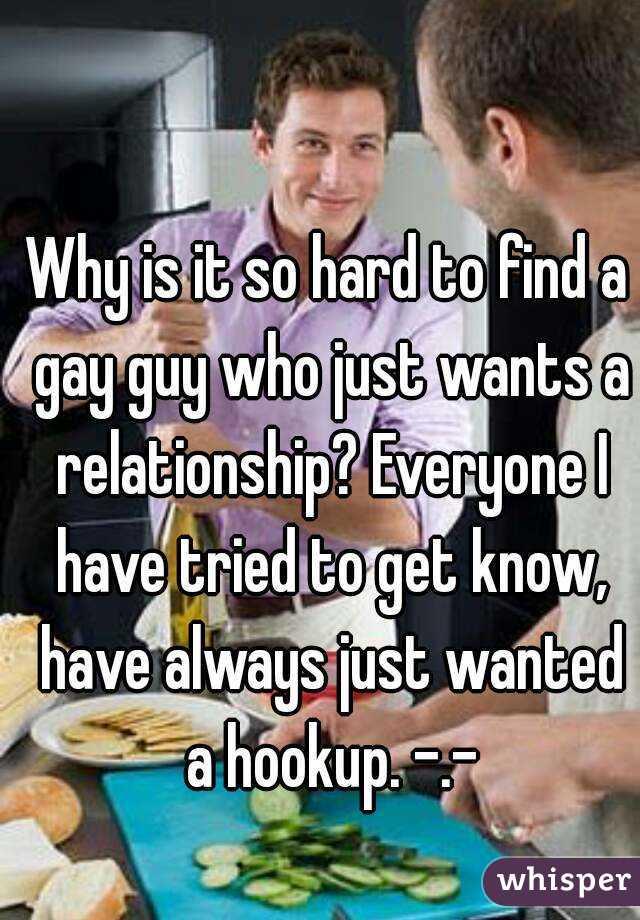 Gay Hookup Is So Hard