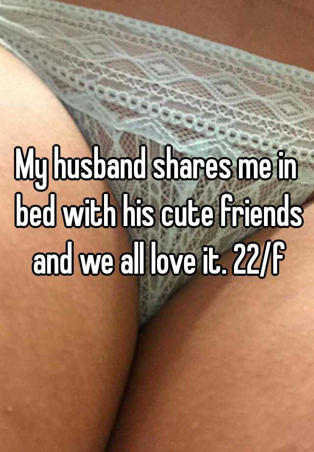 Husband Shares His Wife With His Friend