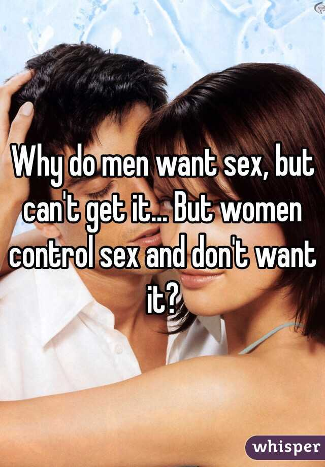 why do men want to control women