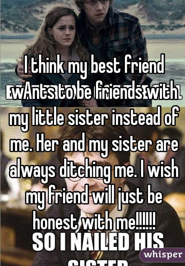 best friend dating my sister