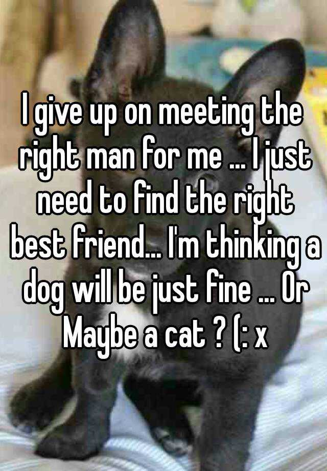 Meeting the right man