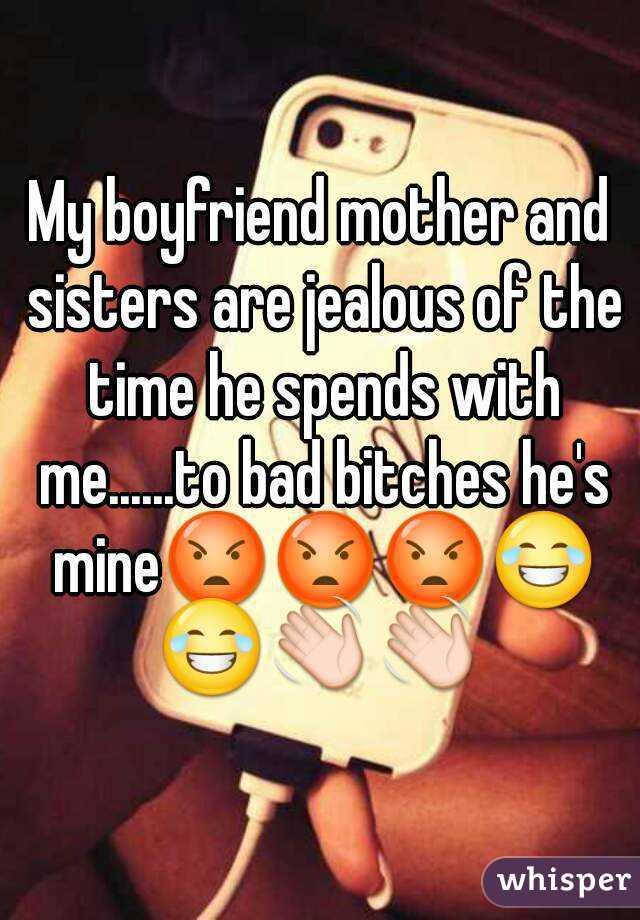 why is my boyfriend jealous of me