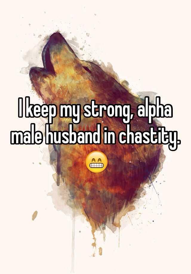 Alpha male husband