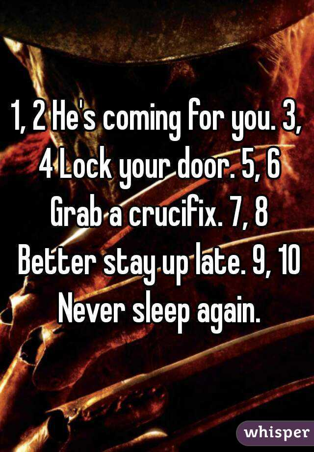 lock your door. 3, 4 Lock Your Door. 5, 6 Grab A Crucifix. Door U