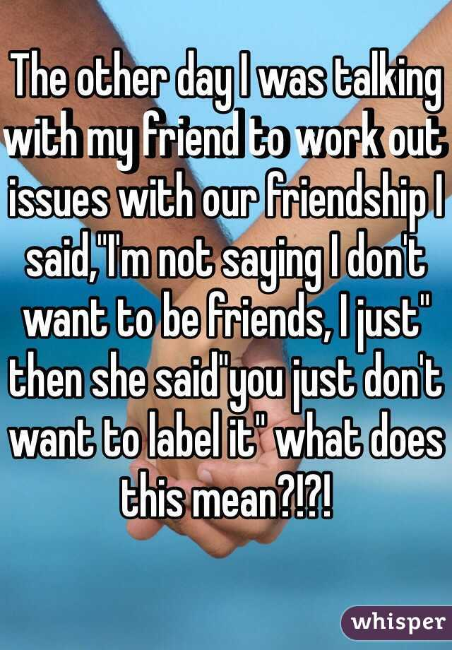 my friend is talking to a girl i like