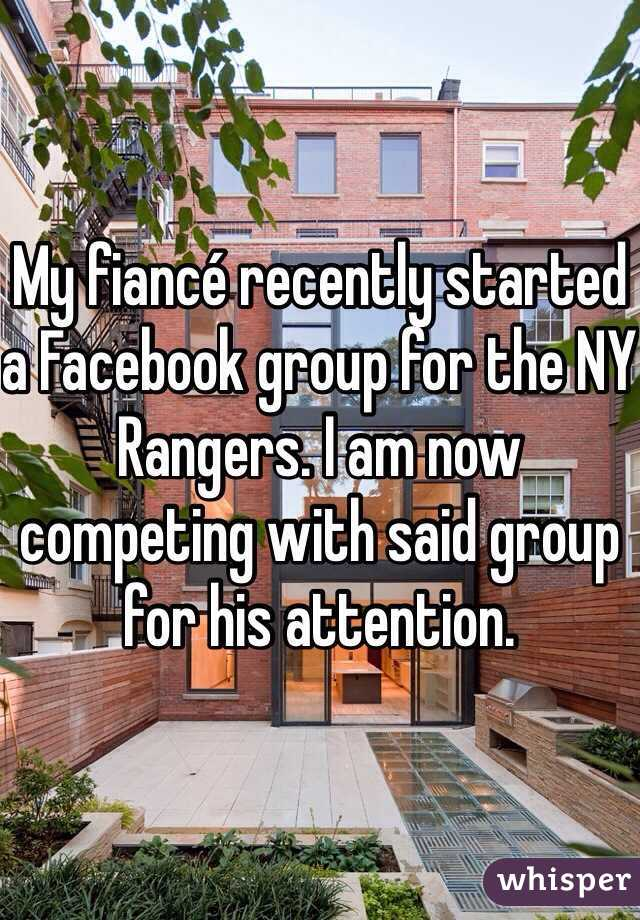 My fiancé recently started a Facebook group for the NY Rangers. I am now competing with said group for his attention.