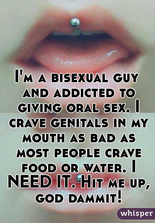 Addicted to giving oral sex