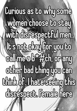 How to deal with disrespectful men
