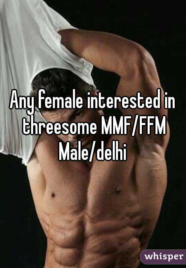 Interested in threesome