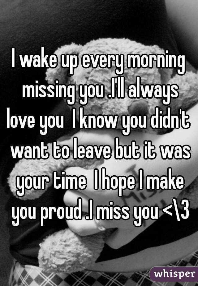 i love waking up to you every morning