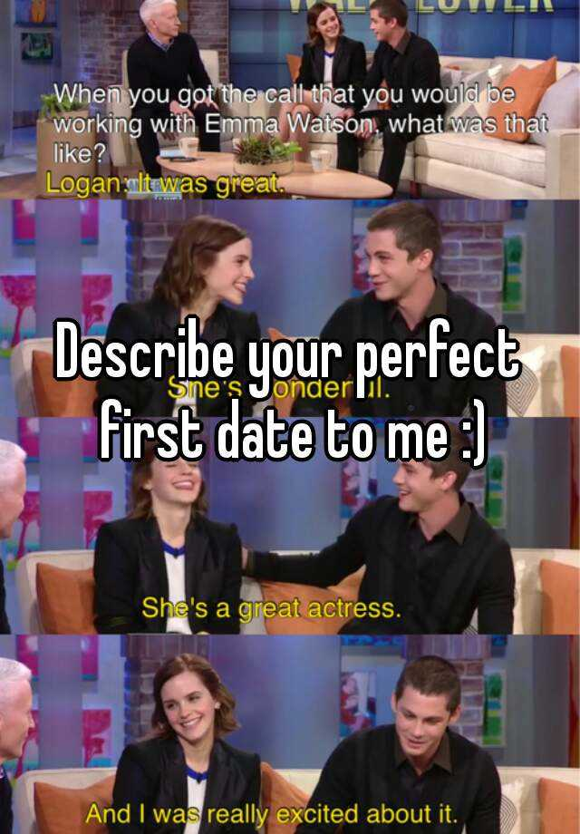 What is your idea of a perfect date