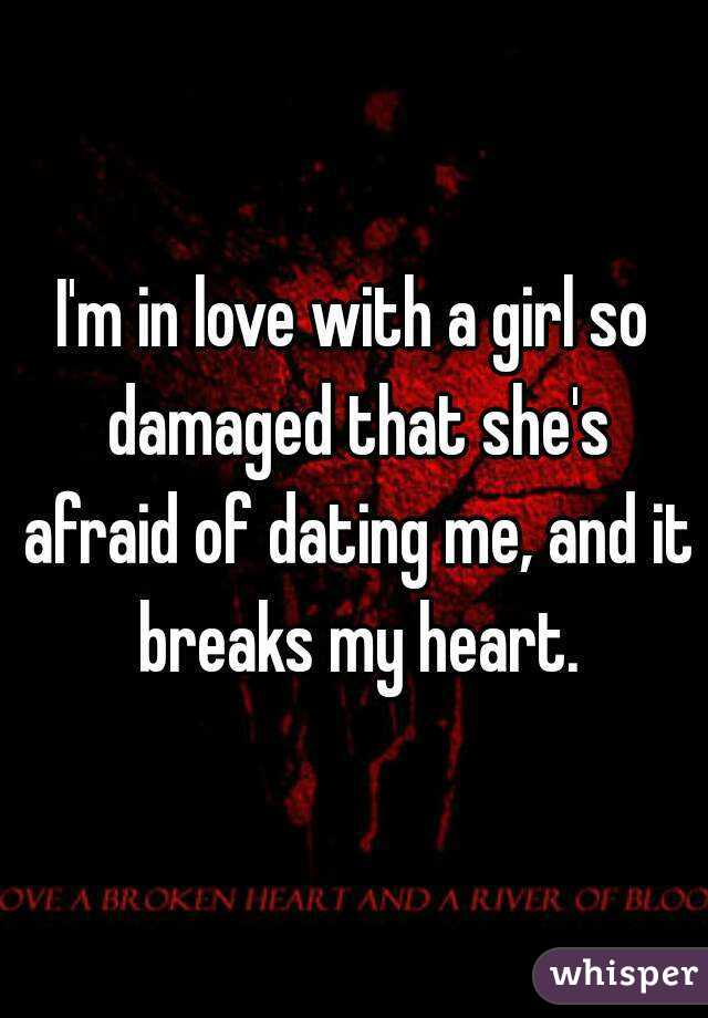 dating a damaged girl