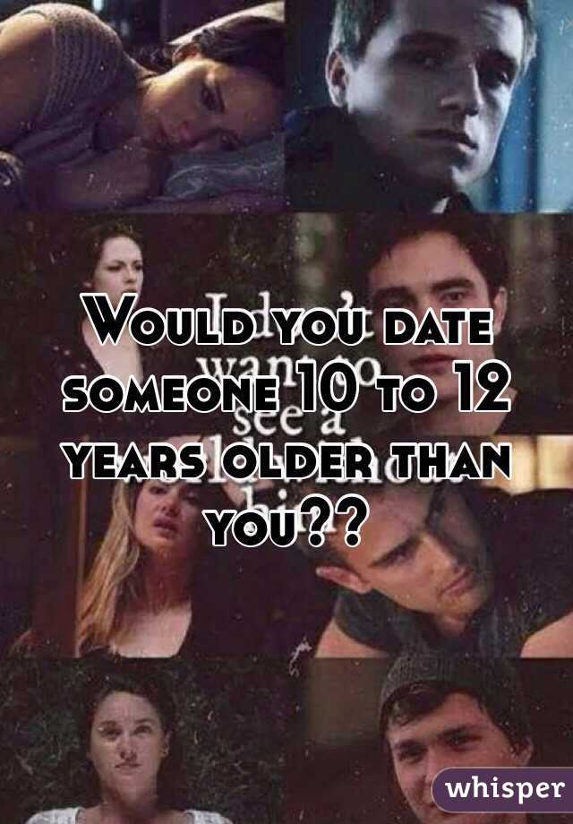 would you date someone 10 years older