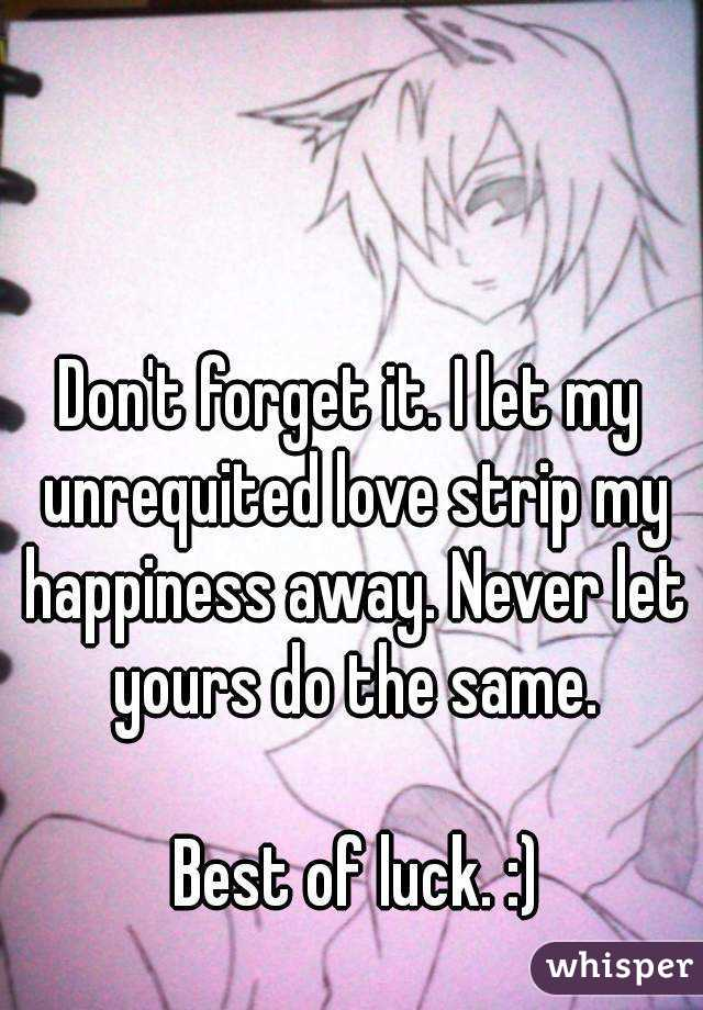 How to forget unrequited love