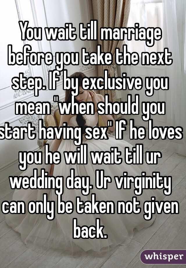 When should i start having sex