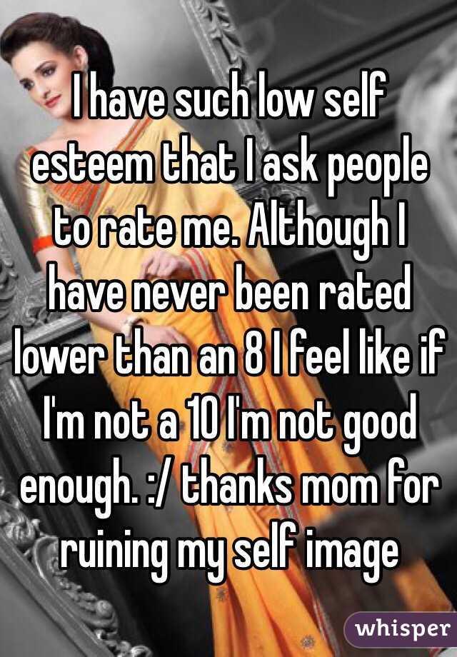 my mom destroyed my self esteem