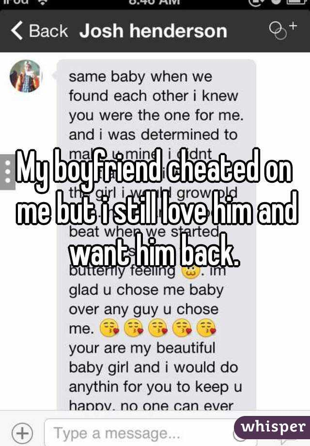 How to get your boyfriend back after you cheated