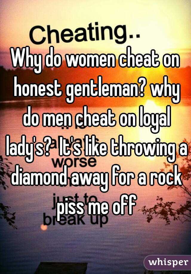 Why Do Women Cheat On Men