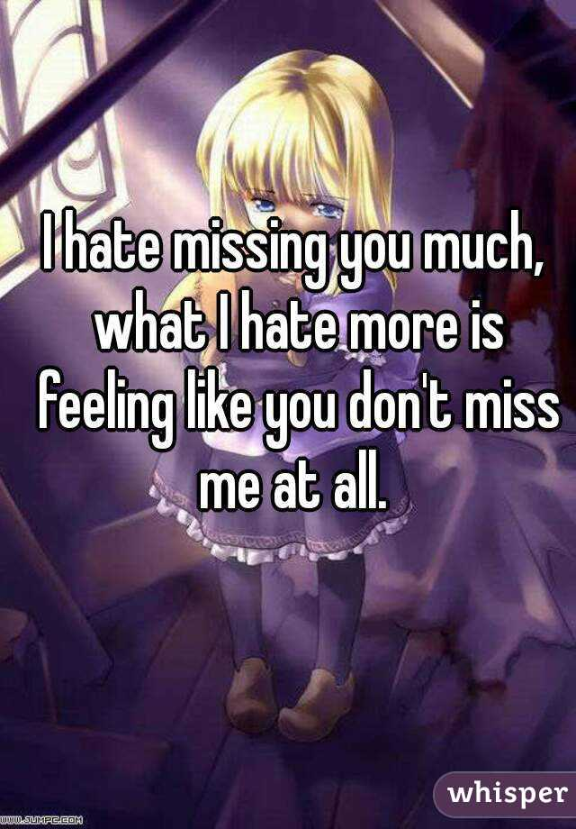 Not missing you at all