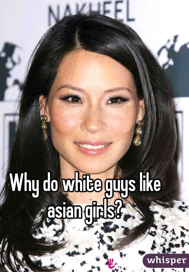 Why white men like asian girls