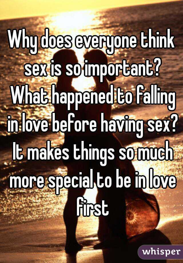Why sex is so important