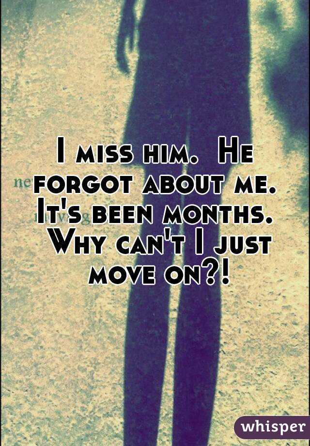 Quotes me you forgot Forgetting Quotes