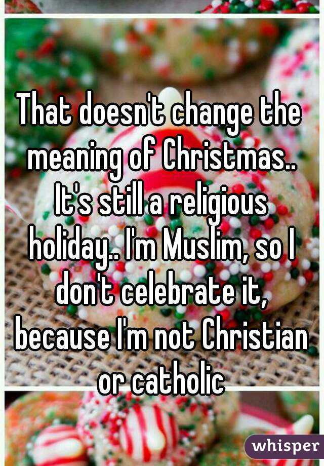 the christian holiday of christmas and its meaning