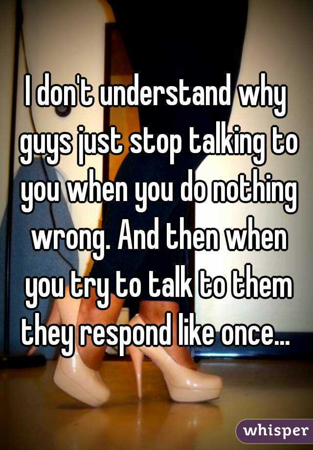 Talking You Do Stop To Guys Why Just costs and